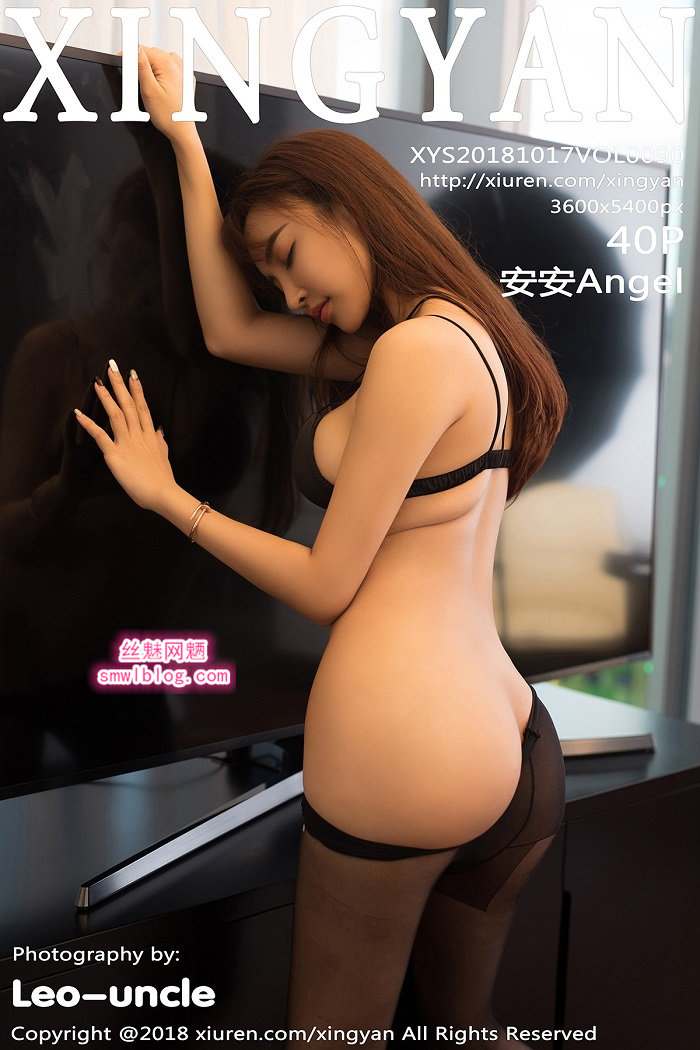 [XINGYAN星颜社]2018.10.17 VOL.090 安安Angel[40+1P/95.3M]